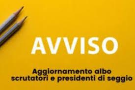 AGGIORNAMENTO ALBO PRESIDENTI DI SEGGIO E ALBO SCRUTATORI